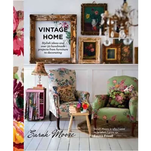 Vintage Home by Sarah Moore