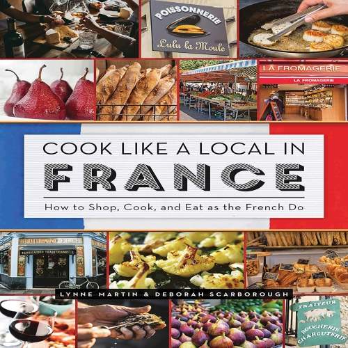 Lynne Martin - Cook Like a Local in France