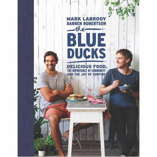 Blue Ducks Delicious Food - The Importance of Community and the Joy of Surfing