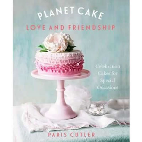 Planet Cake Love and Friendship Celebration Cakes to Show How Much You Care