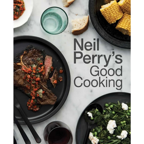 Neil Perrys Good Cooking