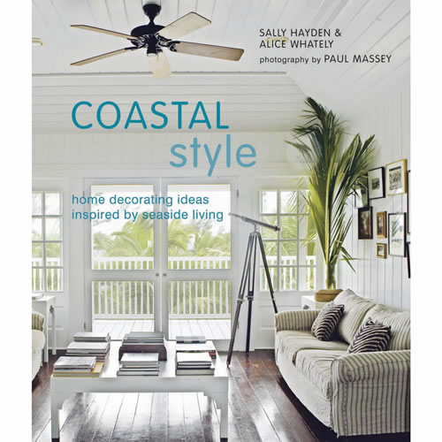 Coastal Style by S Hayden and A Whately