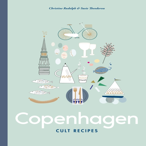 Susie Theodorou - Copenhagen Cult Recipes
