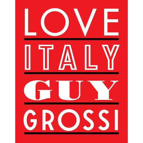 Love Italy Guy Grossi
