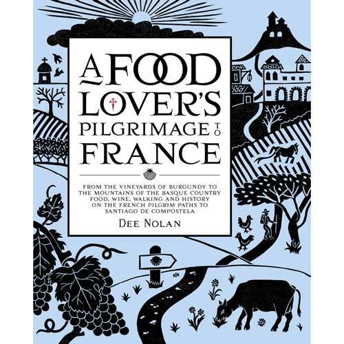 Food Lovers Pilgrimage to France